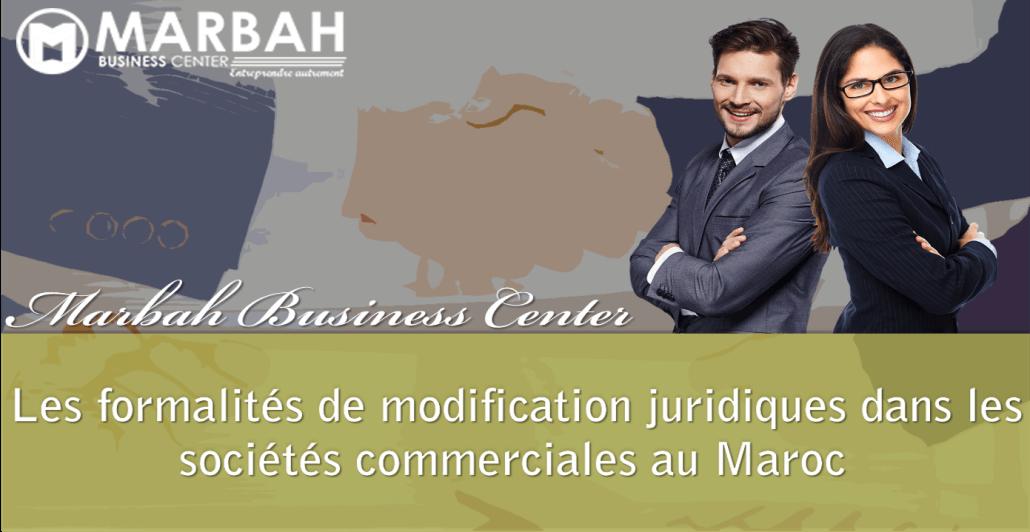 Societe Commerciale Au Maroc Les Formalites De Modification Juridiques